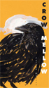 Crow Mellow